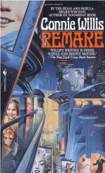 Remake - Connie Willis, Connie Willis, Connie Willis, Connie Willis