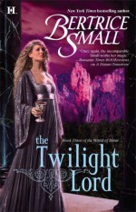 The Twilight Lord - Bertrice Small