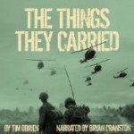 The Things They Carried - Tim O'Brien, Bryan Cranston