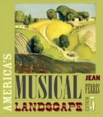 America's Musical Landscape - Jean Ferris