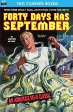 Forty Days Has September & The Devil's Planet - Milton Lesser, David Wright O'Brien