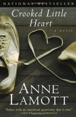 Crooked Little Heart - Anne Lamott