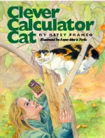 Clever Calculator Cat - Betsy Franco