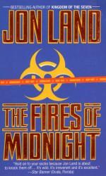 The Fires of Midnight - Jon Land