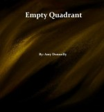 Empty Quadrant - Amy Donnelly