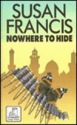Nowhere to Hide - Susan Francis, Andrew Crofts