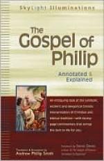 The Gospel of Philip - Andrew Phillip Smith, Stevan L. Davies