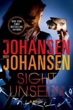 Sight Unseen - Iris Johansen, Roy Johansen