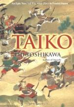Taiko - Eiji Yoshikawa, William Scott Wilson