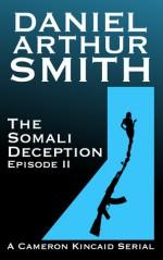 The Somali Deception Episode II - Daniel Arthur Smith