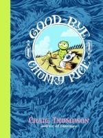 Good-Bye, Chunky Rice - Craig Thompson