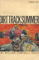 Dirt Track Summer - William Campbell Gault