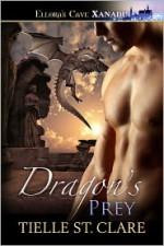 Dragon's Prey - Tielle St. Clare