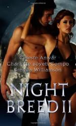 Night Breed Ii - Celeste Anwar, Charlotte Boyett-Compo, Brenda Williamson