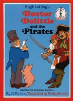Doctor Dolittle and the Pirates - Hugh Lofting, Al Perkins, Philip Wende