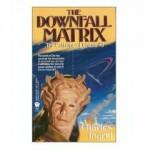 The Downfall Matrix - Charles Ingrid