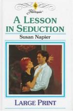 A Lesson in Seduction - Susan Napier