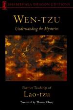 Wen-tzu: Understanding the Mysteries (Shambhala Dragon Editions) - Laozi, Thomas Cleary