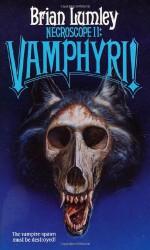 Necroscope II: Vamphyri! - Brian Lumley