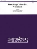 Wedding Collection, Volume I: Medium: Various for Flute and Keyboard - David Marlatt
