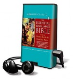 The Essential King James Bible: Classic Stories from the Bible - Martin Jarvis, Rosalind Ayres