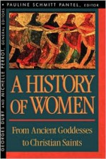 History of Women in the West, Vol 1: From Ancient Goddesses to Christian Saints - Georges Duby, Michelle Perrot, Arthur Goldhammer, Pauline Schmitt-Pantel
