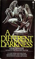 A Different Darkness - Gene DeWeese