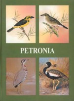 Petronia: Fifty Years of Post-Independence Ornithology in India: A Centenary Dedication to Dr. Salim Ali, 1896-1996 - J.C. Daniels, J.C. Daniels
