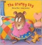 The Grumpy Day (Smudge and Stripe) - Miriam Moss, Lynne Chapman