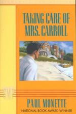 Taking Care of Mrs. Carroll - Paul Monette