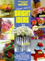 Bumper Book of Bright Ideas - Australian Womaens W, Maryanne Blacker
