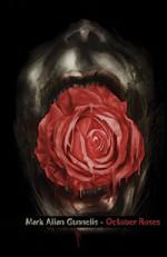 October Roses - Mark Allan Gunnells