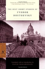 The Best Short Stories - Fyodor Dostoyevsky, David Magarshack