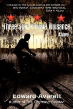 Three Star Private Nuisance - Edward Averett
