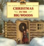 Christmas in the Big Woods - Laura Ingalls Wilder, Renée Graef