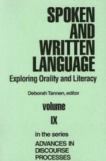 Spoken And Written Language: Exploring Orality And Literacy - Deborah Tannen