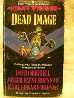 Night Visions: Dead Image - Charles L. Grant, Joseph Payne Brennan, Karl Edward Wagner, David Morrell