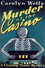 Murder at the Casino - Carolyn Wells