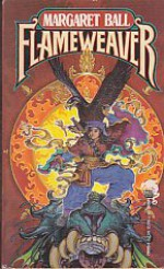 Flameweaver (Tamai, Book 1) - Margaret Ball
