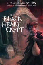 The Black Heart Crypt - Chris Grabenstein