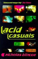 Acid Casuals (Five Star Paperback) - Nicholas Blincoe
