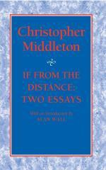 If from the Distance: Two Essays - Christopher Middleton