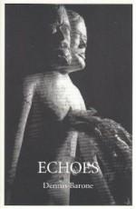 Echoes - Dennis Barone