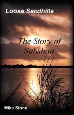 Loose Sandhills: The Story of Salishan - Mike Stone
