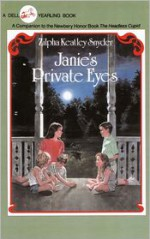 Janie's Private Eyes - Zilpha Keatley Snyder