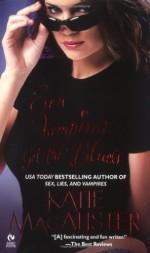 Even Vampires Get the Blues - Katie MacAlister