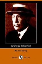 Orpheus In Mayfair (Dodo Press) - Maurice Baring