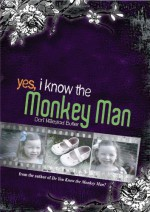 Yes, I Know the Monkey Man - Dori Hillestad Butler
