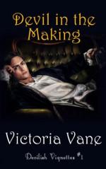 Devil in the Making - Victoria Vane