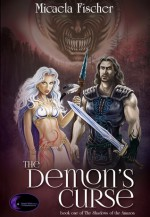 The Demon's Curse (The Shadows of the Amazon #1) - Micaela Fischer